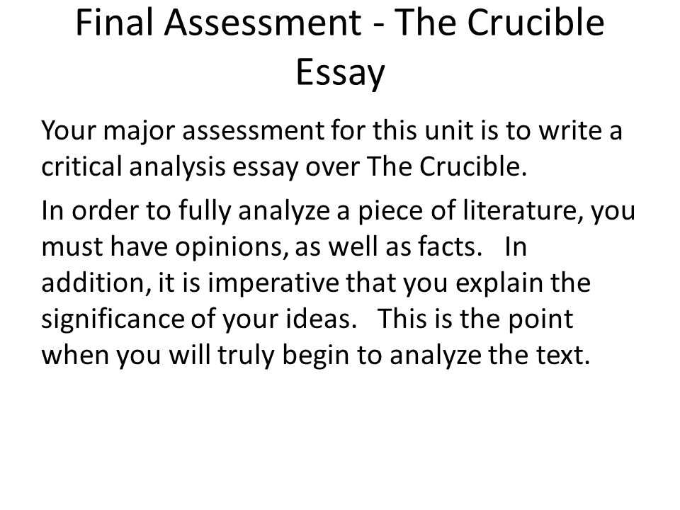 an analytical essay on the crucible Throughout the story of the crucible written by arthur miller there were many dynamic characters some of these characters include crucible essay: dynamic characters | teen ink.