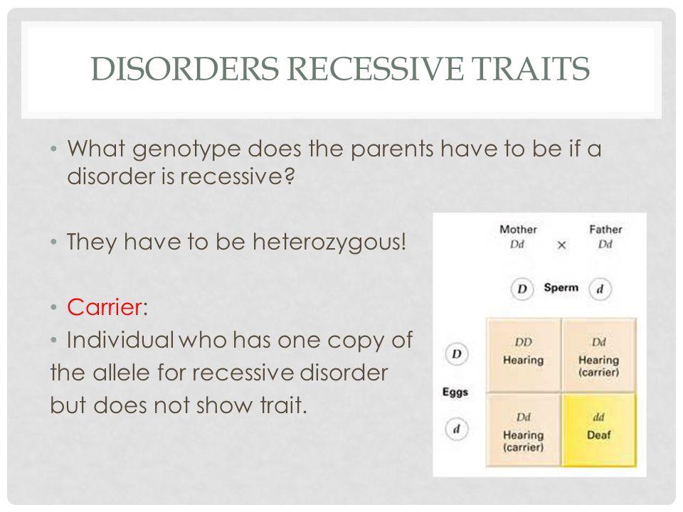 Disorders recessive traits