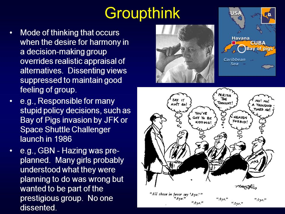 groupthink nasa Groupthink is a psychological phenomenon that occurs within a group of people in which the desire for harmony or conformity in the  nasa and the columbia.