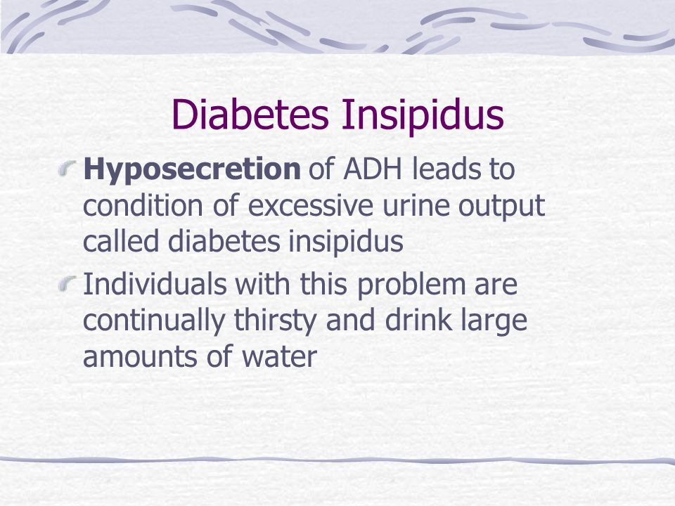 Diabetes Insipidus Is Caused By Hyposecretion Of