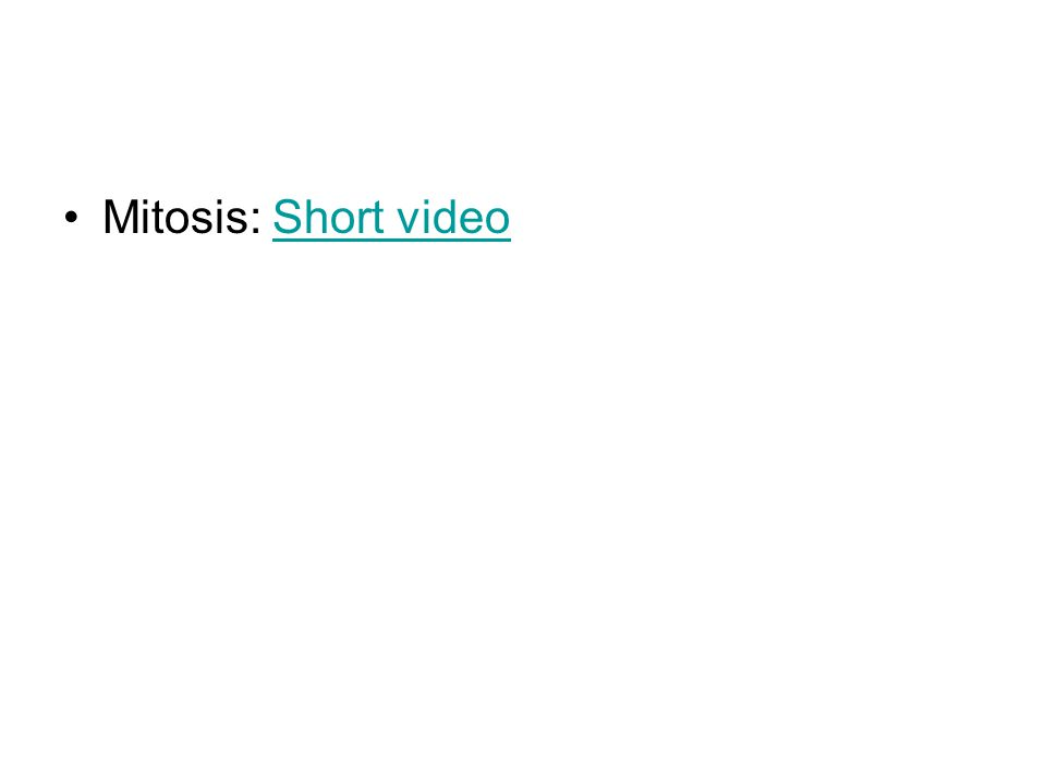Mitosis: Short video