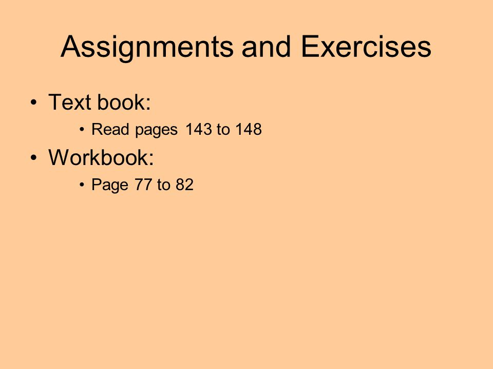 Assignments and Exercises