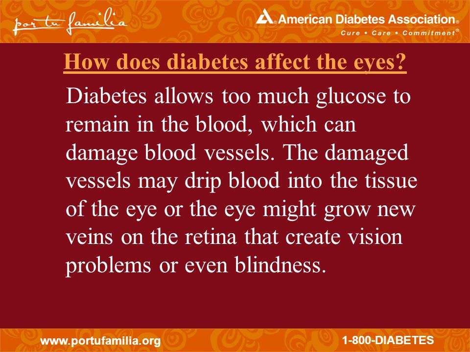 How does diabetes affect the eyes