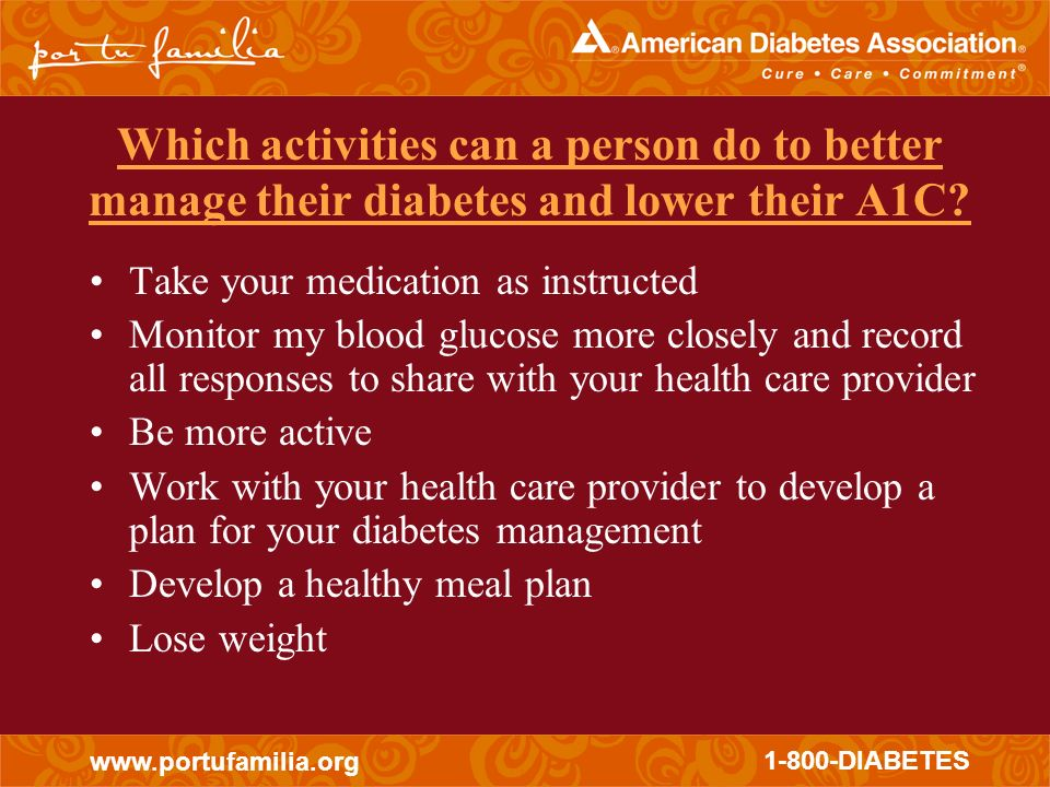 Which activities can a person do to better manage their diabetes and lower their A1C