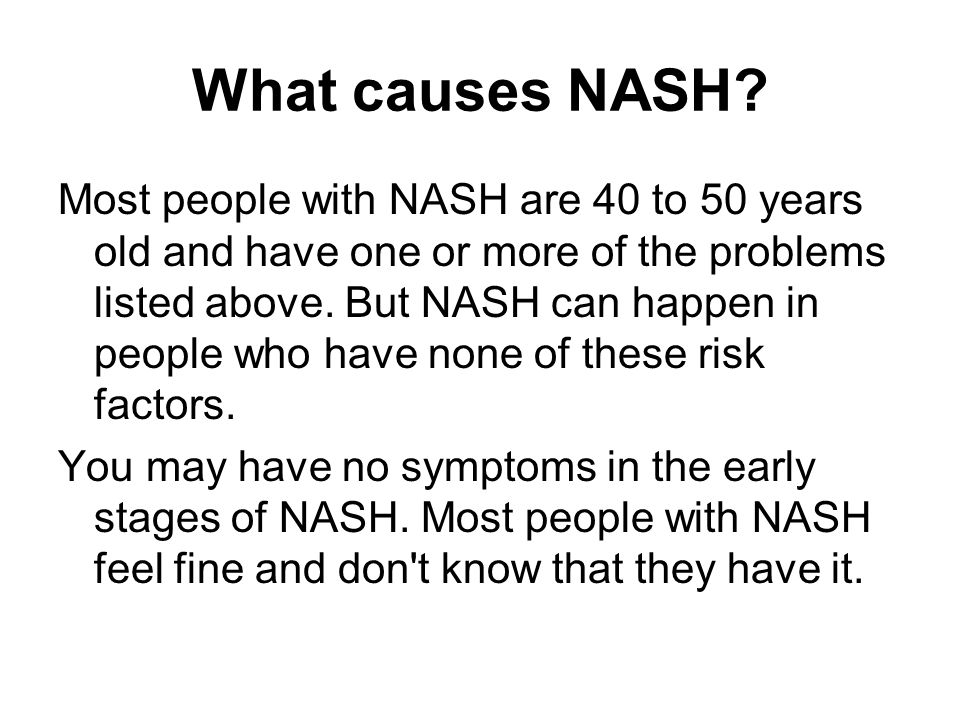What causes NASH