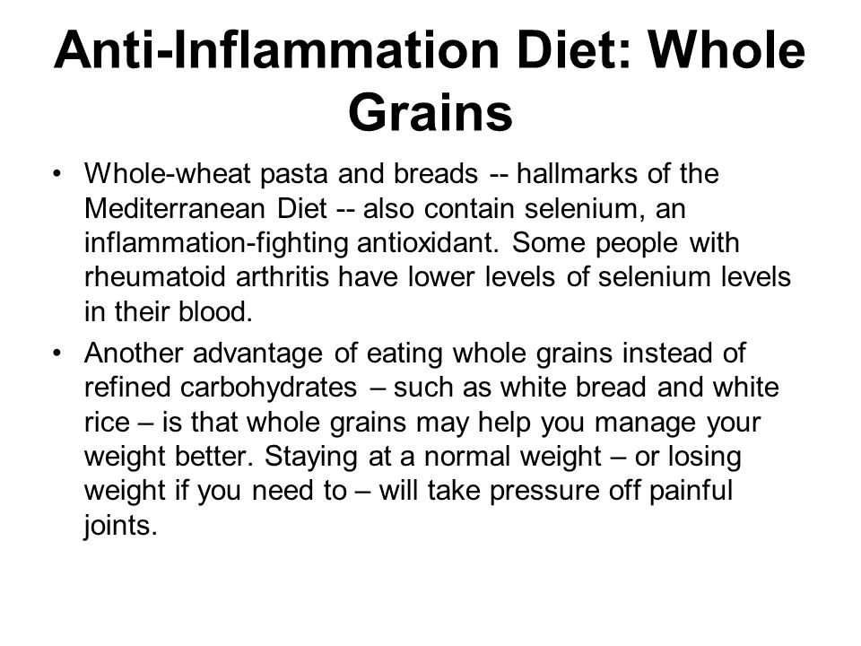 Anti-Inflammation Diet: Whole Grains