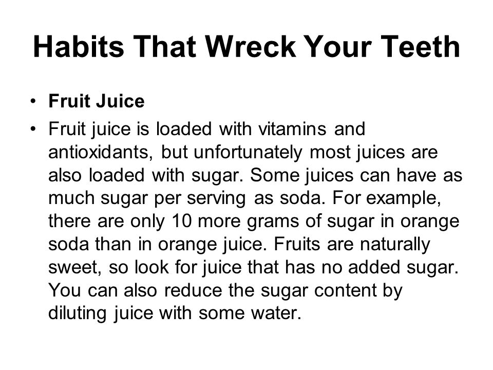 Habits That Wreck Your Teeth