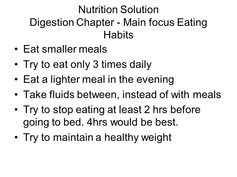 Nutrition Solution Digestion Chapter - Main focus Eating Habits