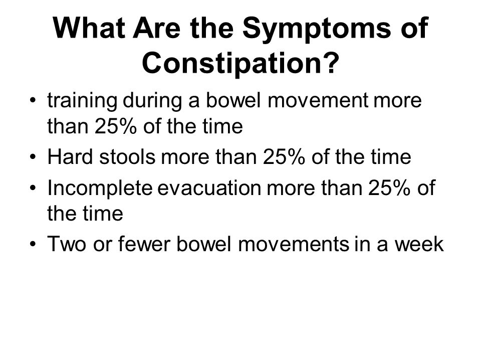 What Are the Symptoms of Constipation