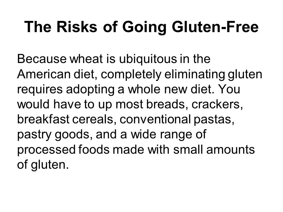 The Risks of Going Gluten-Free