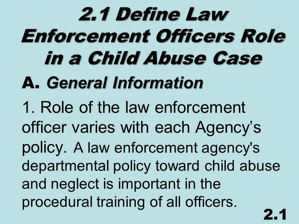 how abusive law enforcement is necessary The role of law enforcement in the response to child abuse and neglect the role of law enforcement in the response to child abuse and neglect author(s): us department of health and human services.