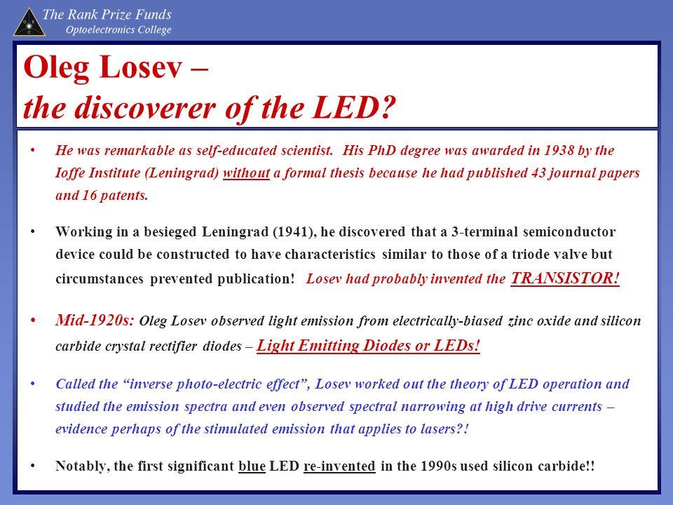 Oleg Losev – the discoverer of the LED
