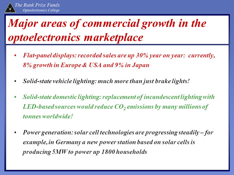 Major areas of commercial growth in the optoelectronics marketplace
