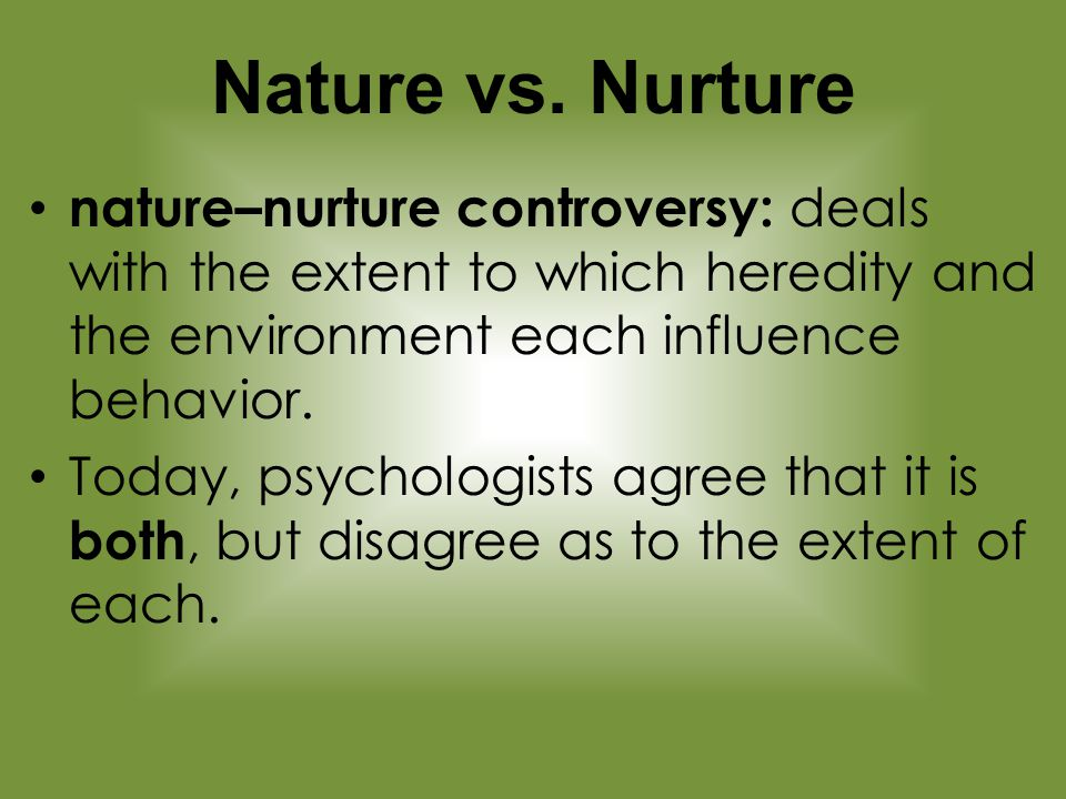 nature versus nurture as predictors of happiness That's the fundamental question of the age-old nature versus nurture debate for  a long time, people believed that nature mainly provided our.