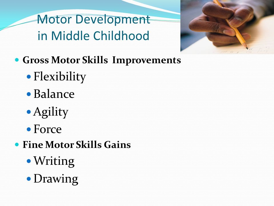 Motor development during middle childhood in psychology for Motor development in children