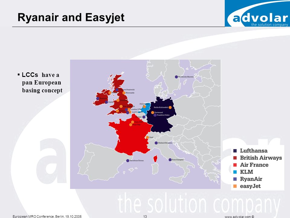 Ryanair and Easyjet LCCs have a pan European basing concept