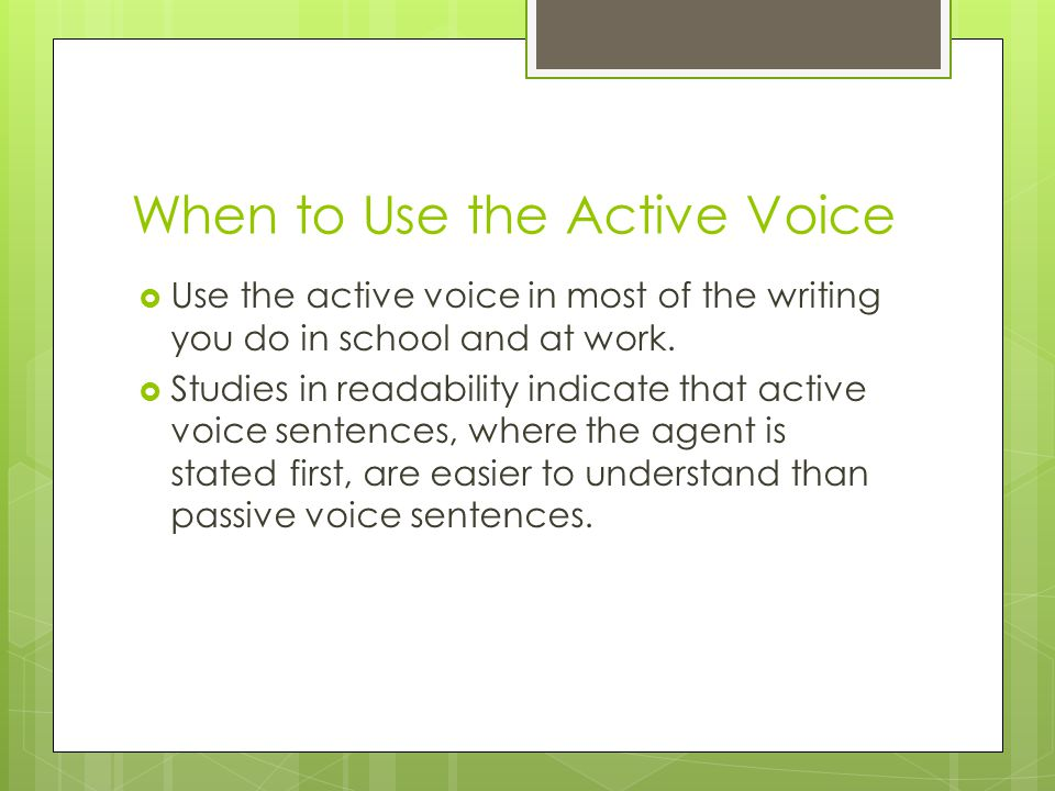 using active voice in essays Ashley leone explains how using an active voice in your writing provides a better experience for the reader and writer, and why you should always use it.