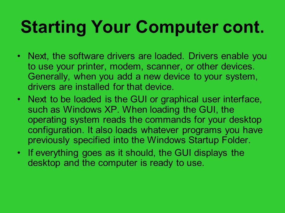Starting Your Computer cont.