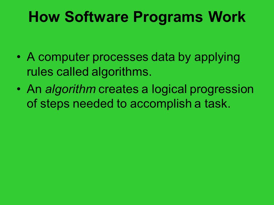 How Software Programs Work