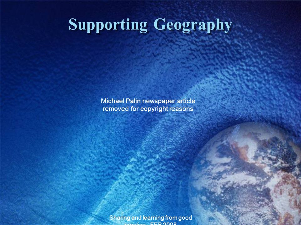 Supporting Geography Michael Palin newspaper article removed for copyright reasons.