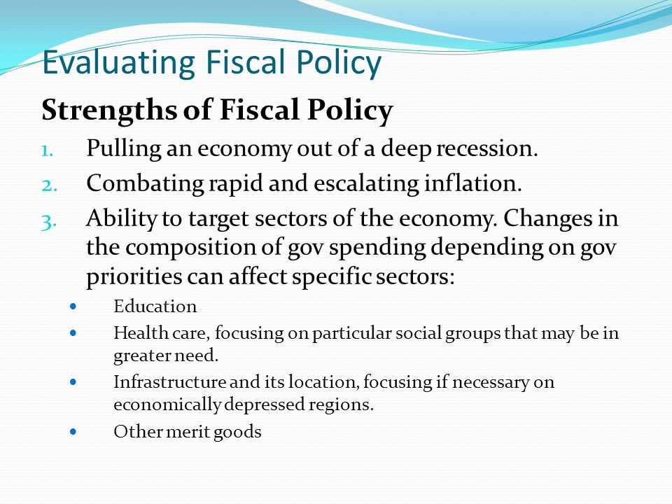 Evaluating Fiscal Policy Alternatives Free Essay, Term Paper and Book Report