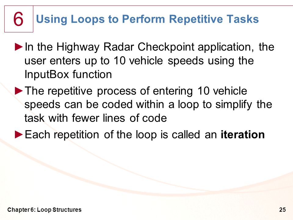 Using Loops to Perform Repetitive Tasks