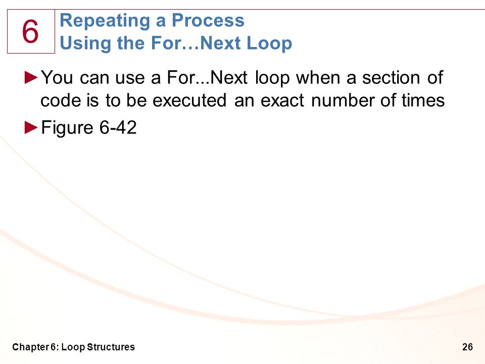 Repeating a Process Using the For…Next Loop