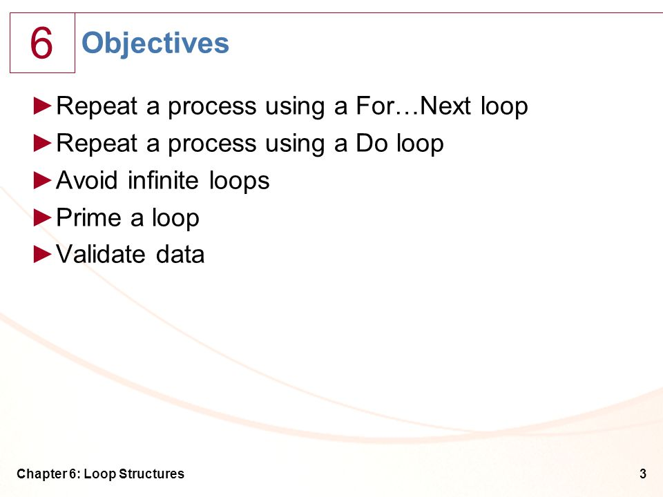 Objectives Repeat a process using a For…Next loop