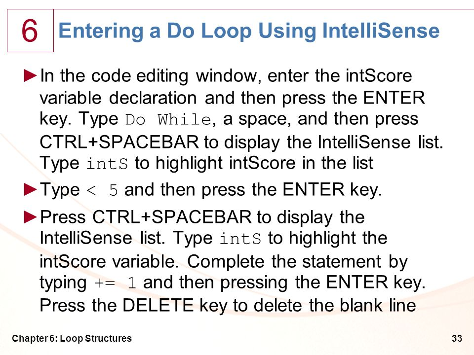 Entering a Do Loop Using IntelliSense