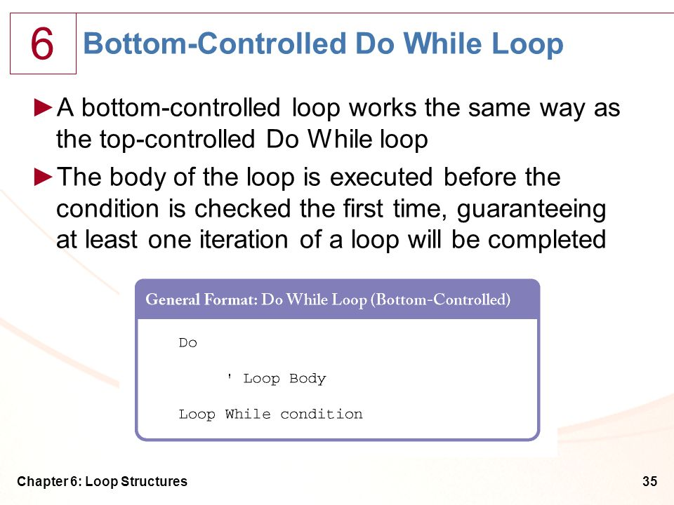 Bottom-Controlled Do While Loop