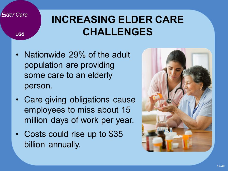 challenges benefits of elderly Assistance can be due to old injuries flaring up, arthritis, hip problems,  parkinson's disease, multiple sclerosis and many other issues while the.