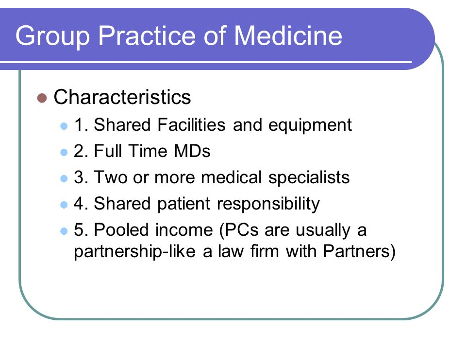 Group Practice of Medicine