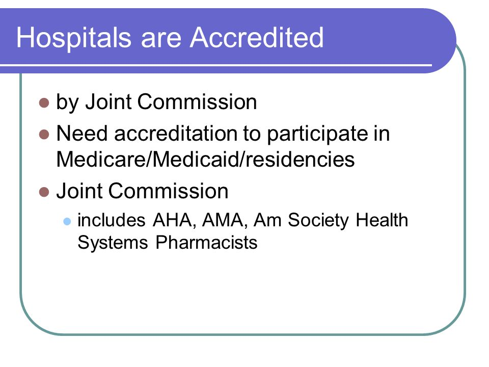 Hospitals are Accredited