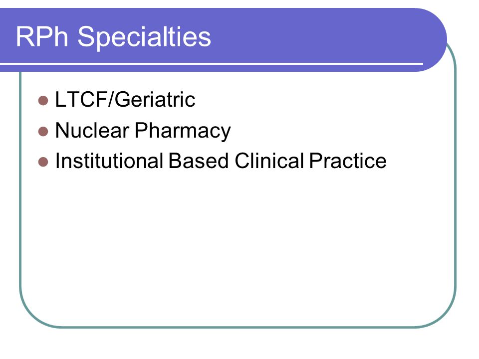 RPh Specialties LTCF/Geriatric Nuclear Pharmacy