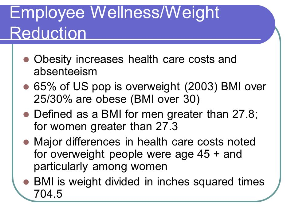 Employee Wellness/Weight Reduction