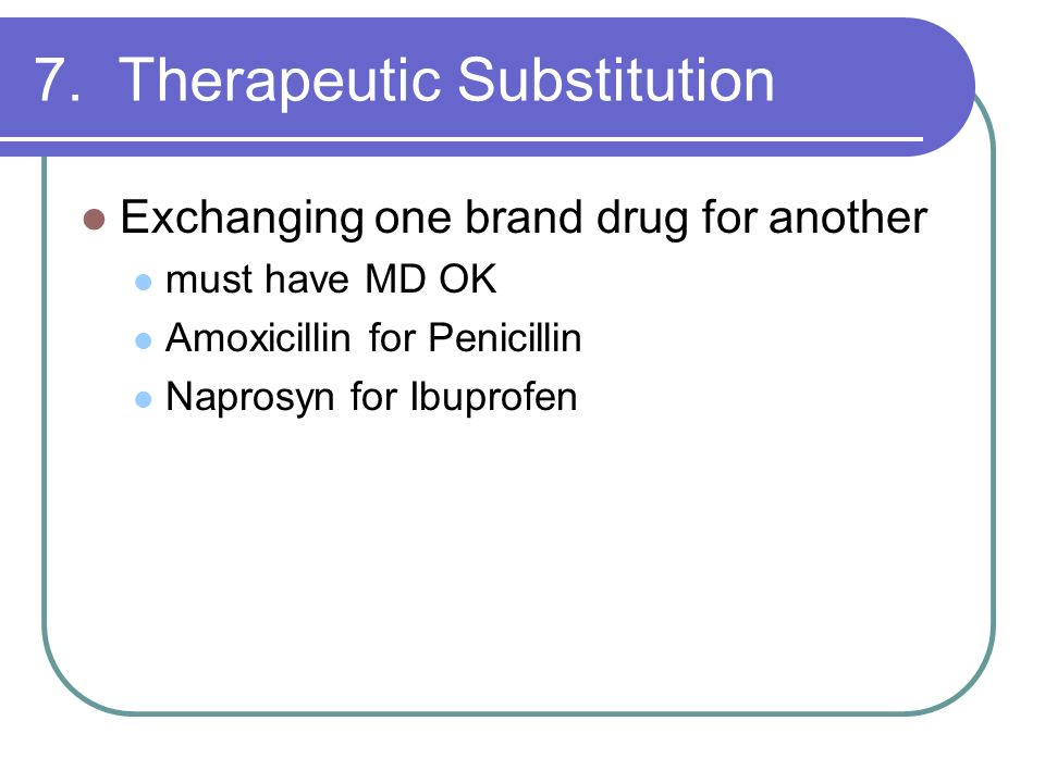7. Therapeutic Substitution