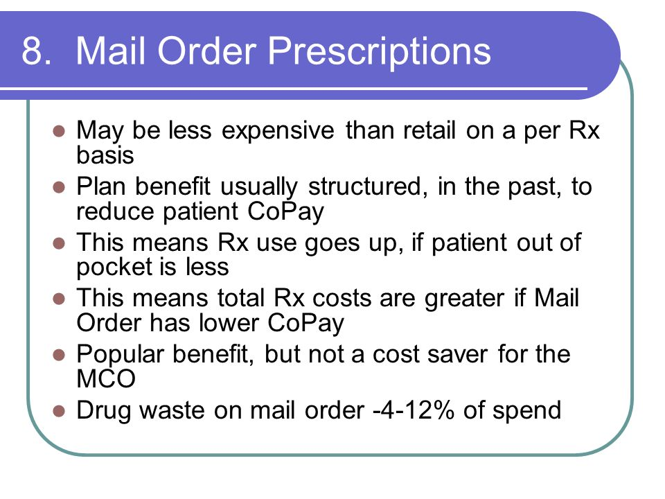 8. Mail Order Prescriptions