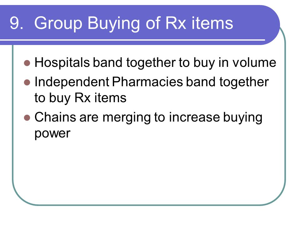 9. Group Buying of Rx items