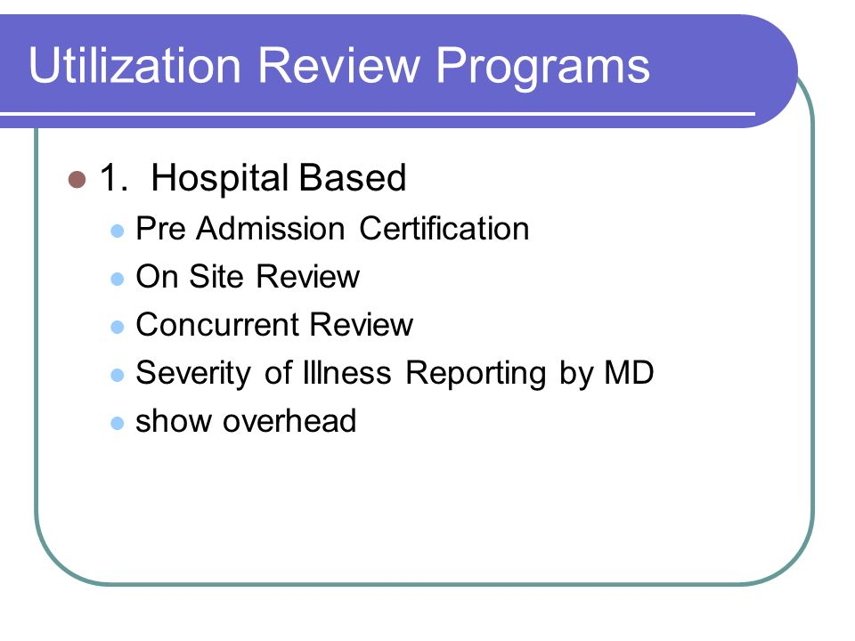Utilization Review Programs