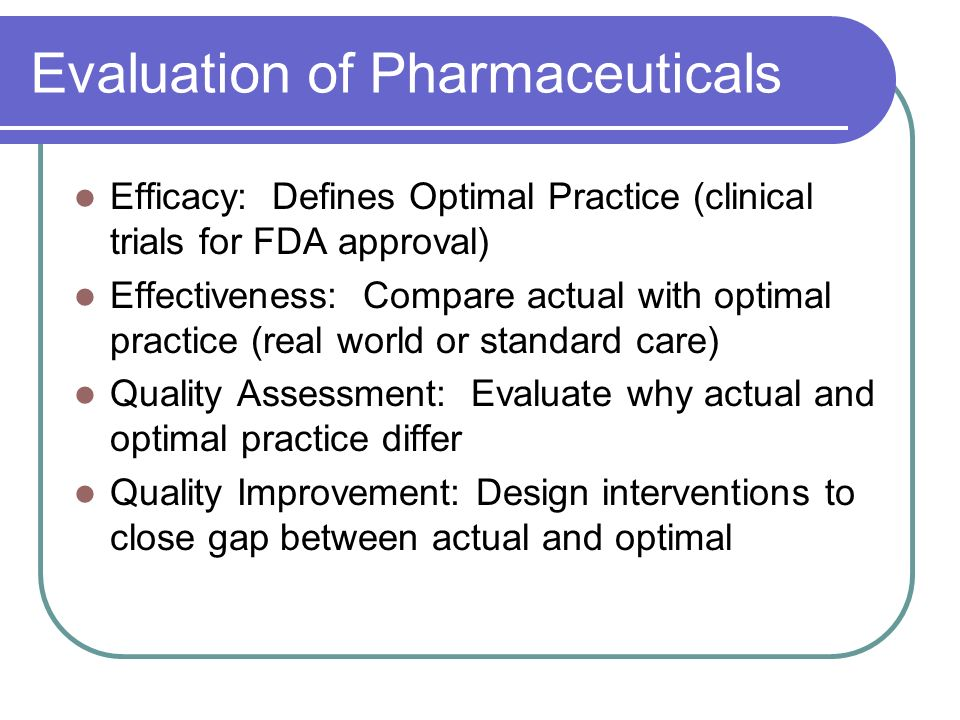 Evaluation of Pharmaceuticals