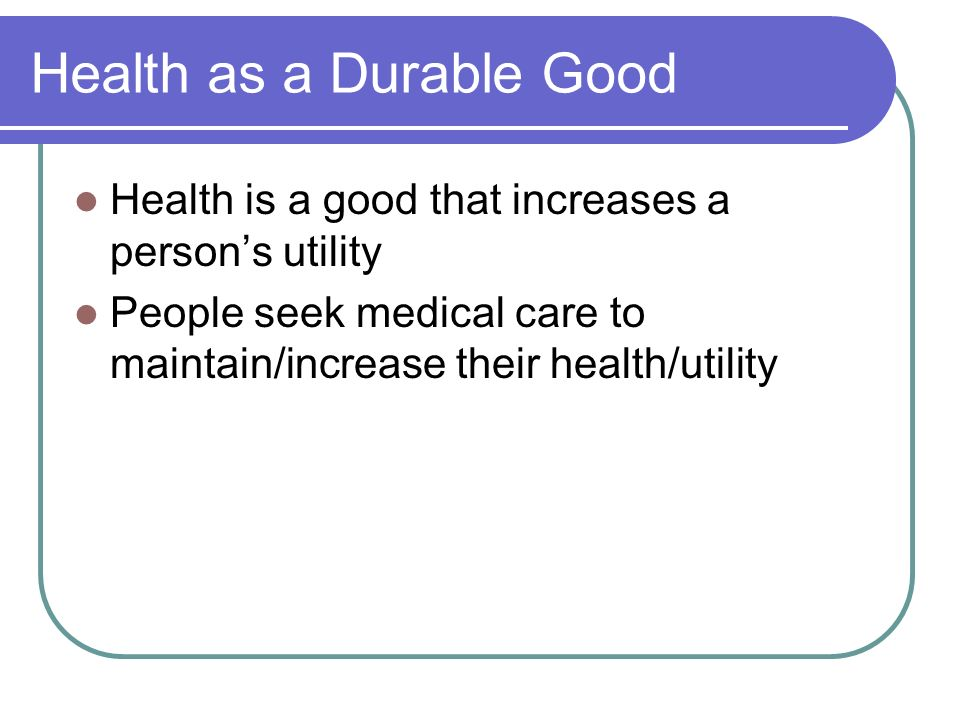 Health as a Durable Good