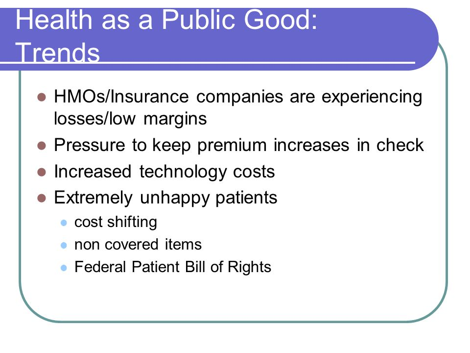 Health as a Public Good: Trends