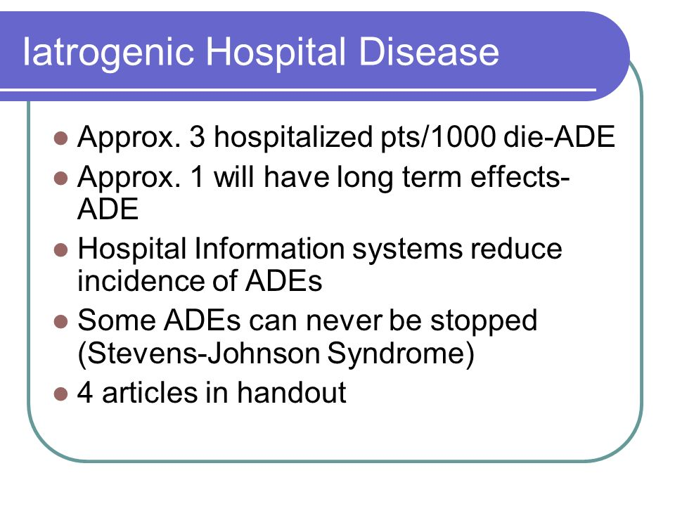 Iatrogenic Hospital Disease