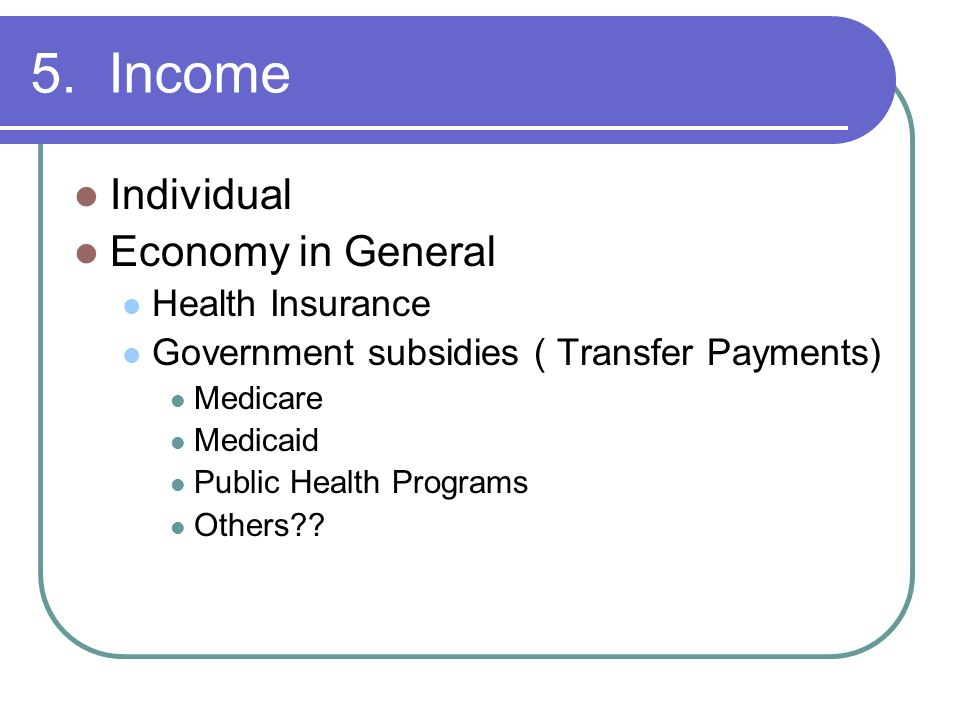 5. Income Individual Economy in General Health Insurance