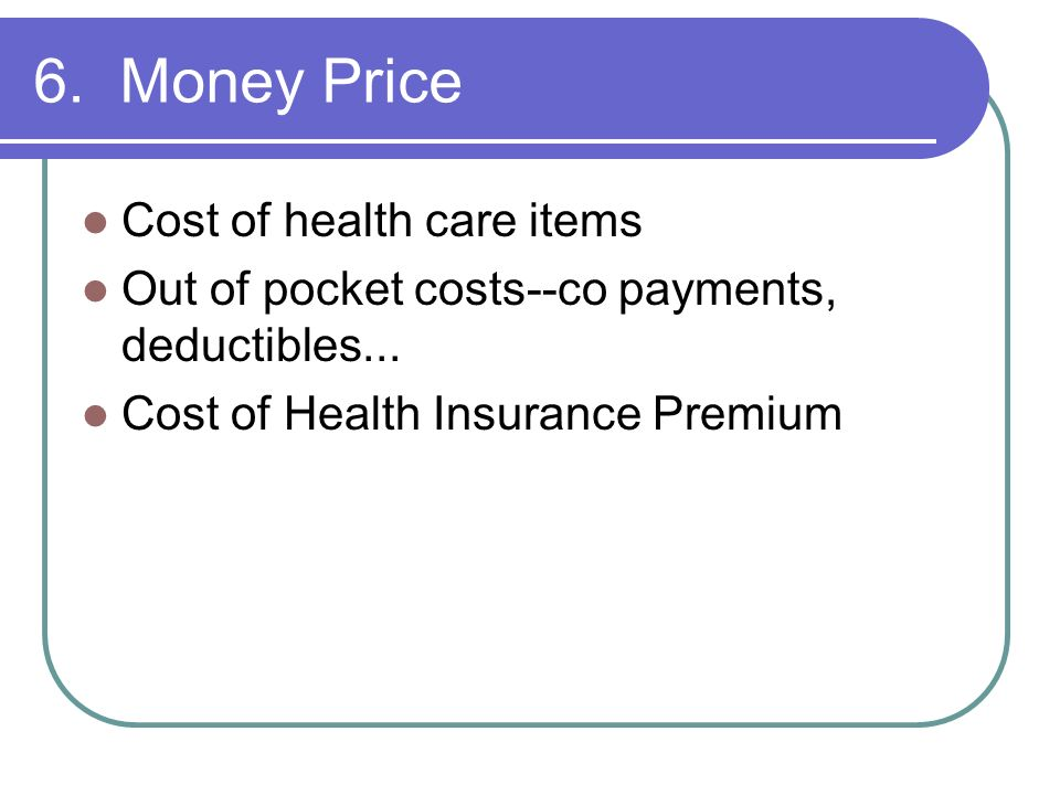 6. Money Price Cost of health care items