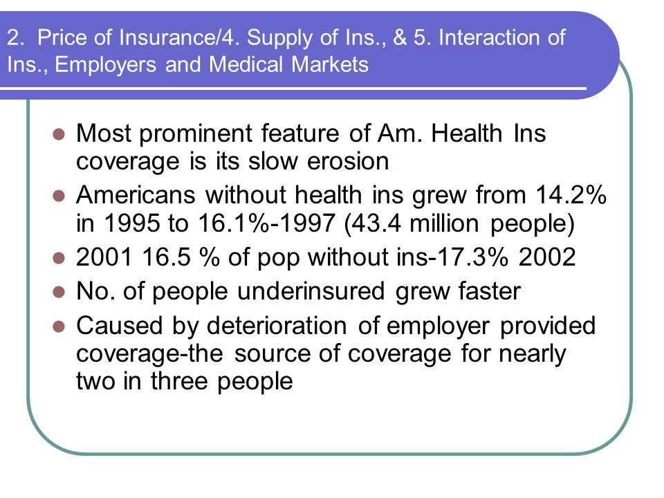Most prominent feature of Am. Health Ins coverage is its slow erosion