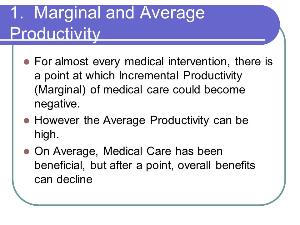 1. Marginal and Average Productivity