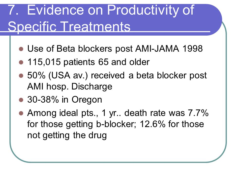 7. Evidence on Productivity of Specific Treatments