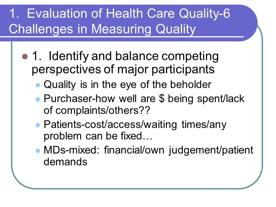 1. Evaluation of Health Care Quality-6 Challenges in Measuring Quality