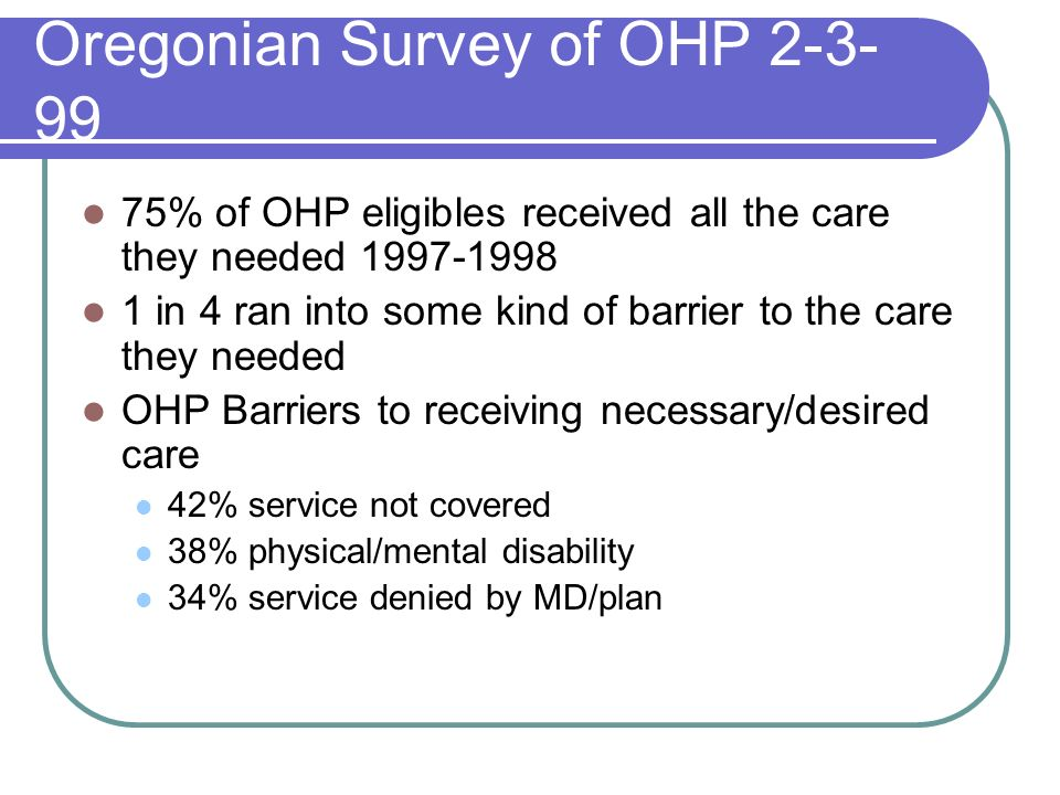 Oregonian Survey of OHP
